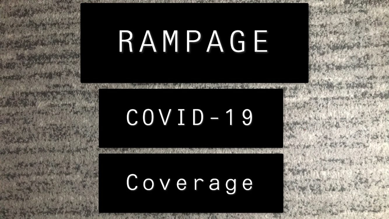 Rampage COVID-19 Coverage: Student newspaper to publish online through closure
